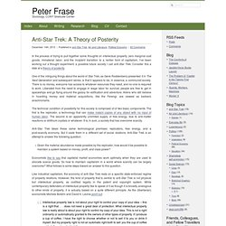 Anti-Star Trek: A Theory of Posterity :: Peter Frase