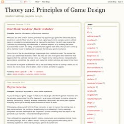 Theory and Principles of Game Design