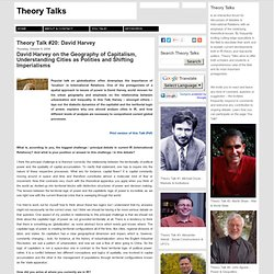 Theory Talks: Theory Talk #20: David Harvey