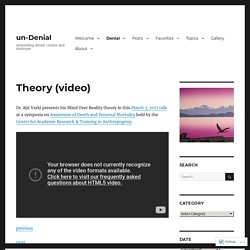 Theory (video) – un-Denial