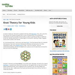 Knot Theory for Young Kids - Moebius Noodles