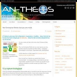 An-Theos Non l'entreprise libérée n'est pas une mode. - An-Theos