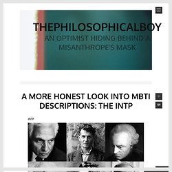 A More Honest Look into MBTI Descriptions: The INTP