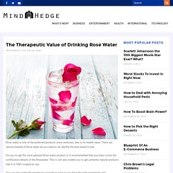 The Therapeutic Value of Drinking Rose Water