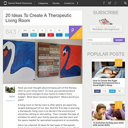 20 Ideas To Create A Therapeutic Living Room
