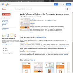 Mosby's Essential Sciences for Therapeutic Massage: Anatomy, Physiology ... - Sandy Fritz