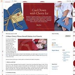 3 Ways Cherry Pillows Benefit Babies And Parents