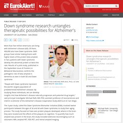Down syndrome research untangles therapeutic possibilities for Alzheimer's