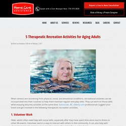 5 Therapeutic Recreation Activities for Seniors