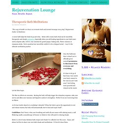 Therapeutic Bath Meditations