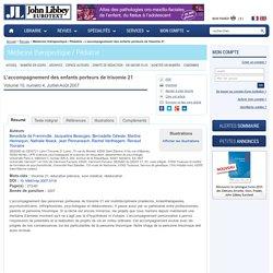 Médecine thérapeutique / Pédiatrie - L'accompagnement des enfants porteurs de trisomie 21