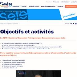 Objectifs Activités de la Société d'Education Thérapeutique Européenne