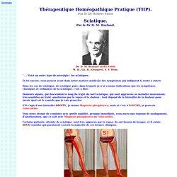 Dr D. M. Borland : Sciatique. - Thérapeutique Homéopathique Pratique (THP) - Par le Dr Robert Séror
