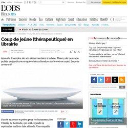 Coup de jeûne (thérapeutique) en librairie- 23 septembre 2013