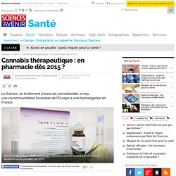 Feu vert européen pour le cannabis thérapeutique en France