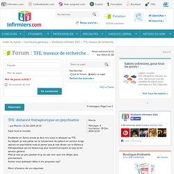 TFE: distance thérapeutique en psychiatrie : TFE, travaux de recherche...