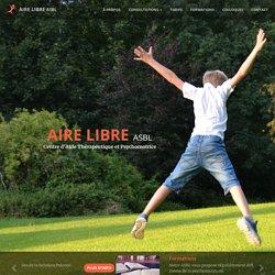 Aire Libre ASBL, Centre d'Aide Thérapeutique et Psychomotrice