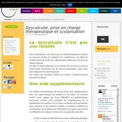 Dyscalculie, prise en charge thérapeutique et scolarisation