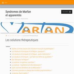 Les solutions thérapeutiques – Syndromes de Marfan et apparentés