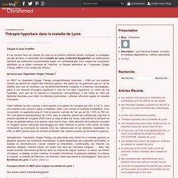 Thérapie hyperbare dans la maladie de Lyme. - Chronimed