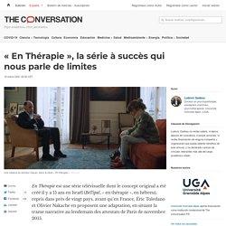 «En Thérapie», la série àsuccès qui nous parle delimites