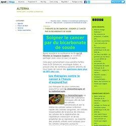 Thérapie du Dr Simoncini : soigner le cancer par du bicarbonate de soude : Alterna