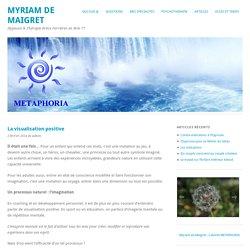 Hypnose & Thérapie brèveLa visualisation positive