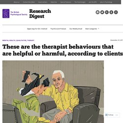 These are the therapist behaviours that are helpful or harmful, according to clients
