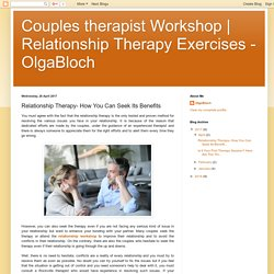 Relationship Therapy- How You Can Seek Its Benefits