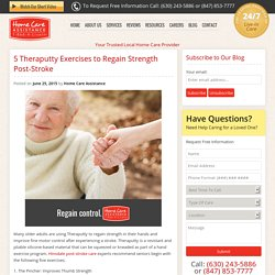 Best Theraputty Exercises for Seniors After a Stroke