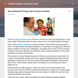 More Child Speech Therapy Jobs and Careers Available