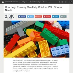 How Lego Therapy Can Help Children With Special Needs