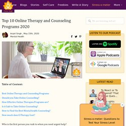 Top 10 Online Therapy and Counseling Programs 2020