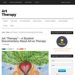 "Art ""Therapy"" - A Documentary About Art as Therapy"