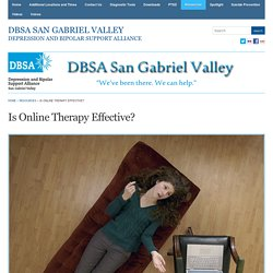 » Is Online Therapy Effective? DBSA San Gabriel Valley