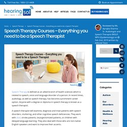 Speech Therapy Courses - Eligibility and carrier option