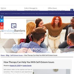 How Therapy Can Help You With Self-Esteem Issues