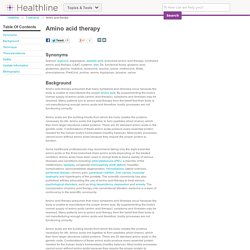 Amino acid therapy Information on Healthline