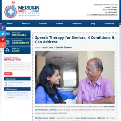 Speech Therapy for Seniors: 4 Conditions It Can Address