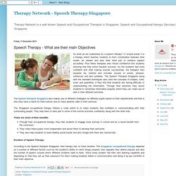 Speech Therapy- What are their main objectives?