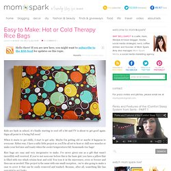 Easy to Make: Hot or Cold Therapy Rice Bags