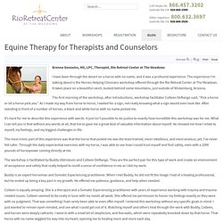 Equine Therapy for Therapists and Counselors