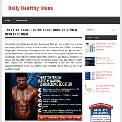 What is the Theratosterone?