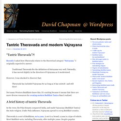 Tantric Theravada and modern Vajrayana