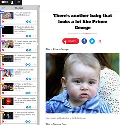 There's another baby that looks a lot like Prince George