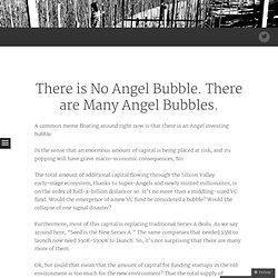 There is No Angel Bubble. There are Many Angel Bubbles.