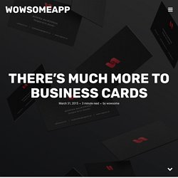 There's Much More to Business Cards