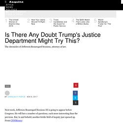 Is There Any Doubt Trump's Justice Department Might Try This?