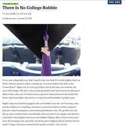 There Is No College Bubble