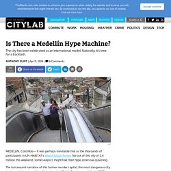 Is There a Medellín Hype Machine?